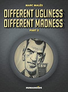 Different Ugliness Different Madness Tome 2: Part 2