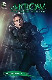 Arrow: The Dark Archer (2016) #1