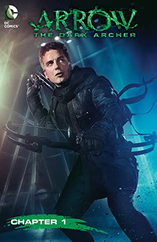 Arrow: The Dark Archer (2016) No.1
