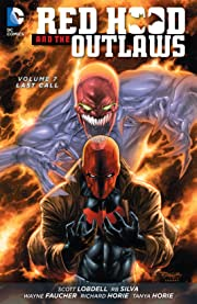 Red Hood and the Outlaws (2011-2015) Vol. 7: Last Call