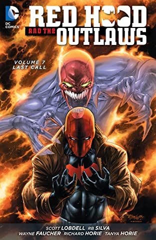 Red Hood and the Outlaws (2011-2015) Tome 7: Last Call