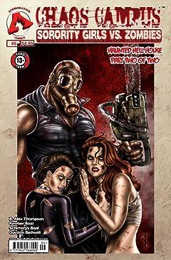 Chaos Campus: Sorority Girls vs. Zombies #6