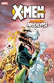 X-Men: Age of Apocalypse Vol. 3: Omega