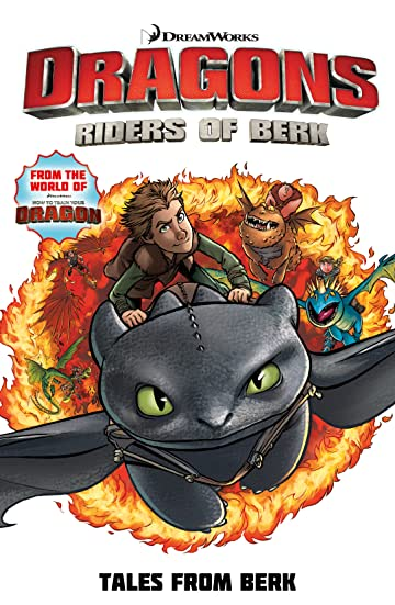 Dragons: Riders of Berk Vol. 1: Tales From Berk