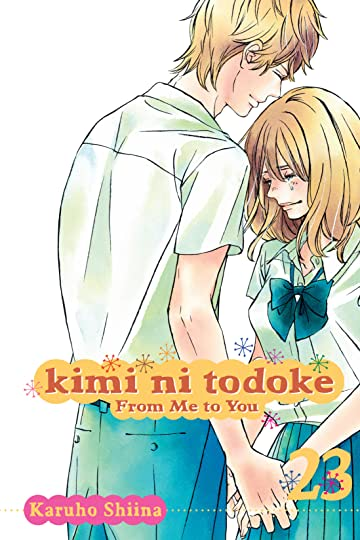 Kimi ni Todoke: From Me to You Vol. 23