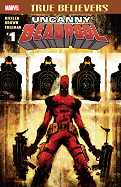 True Believers: Uncanny Deadpool #1