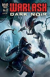 Warlash: Dark Noir #2