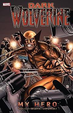 Wolverine: Dark Wolverine Tome 2: My Hero