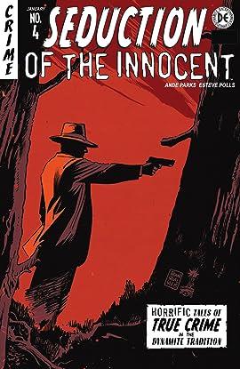 Seduction Of The Innocent #4: Digital Exclusive Edition