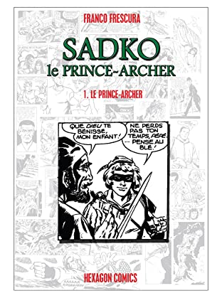 SADKO, LE PRINCE-ARCHER Vol. 1: La Grande Rebellion