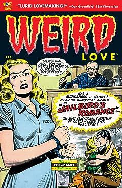 WEIRD Love #11