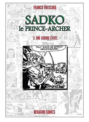 SADKO, LE PRINCE-ARCHER Vol. 3: Une Guerre évitée