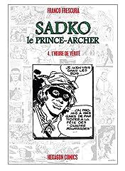 SADKO, LE PRINCE-ARCHER Vol. 4: L'Heure de Vérité