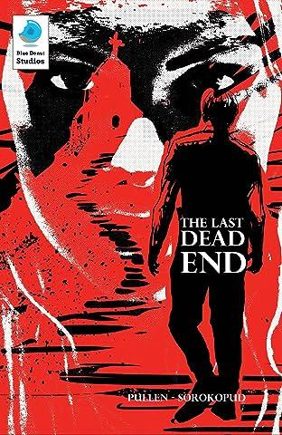 The Last Dead End Vol. 1