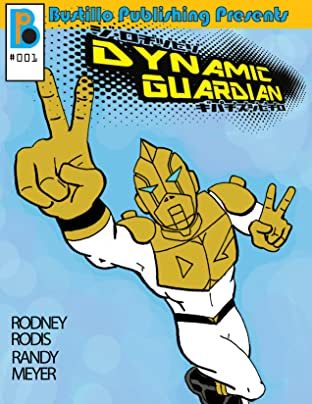 Bustillo Publishing Presents Vol. 1: Dynamic Guardian