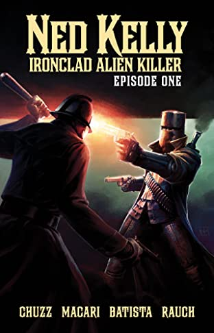 Ned Kelly - Ironclad Alien Killer #1