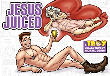 Troy Vol. 3: Jesus Juiced