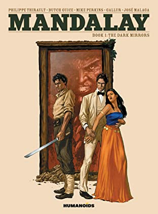 Mandalay Tome 1: The Dark Mirrors