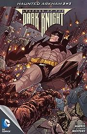 Legends of the Dark Knight (2012-2015) No.21