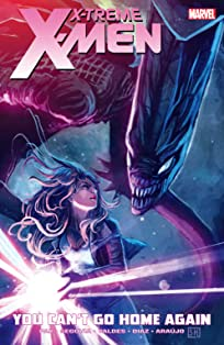X-Treme X-Men Vol. 2: You Can't Go Home Again