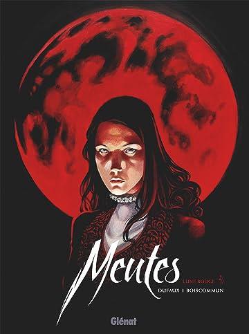 Meutes Vol. 2: Lune Rouge 2/2