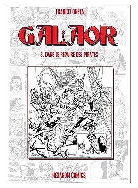 GALAOR Vol. 3: Dans le Repaire des Pirates