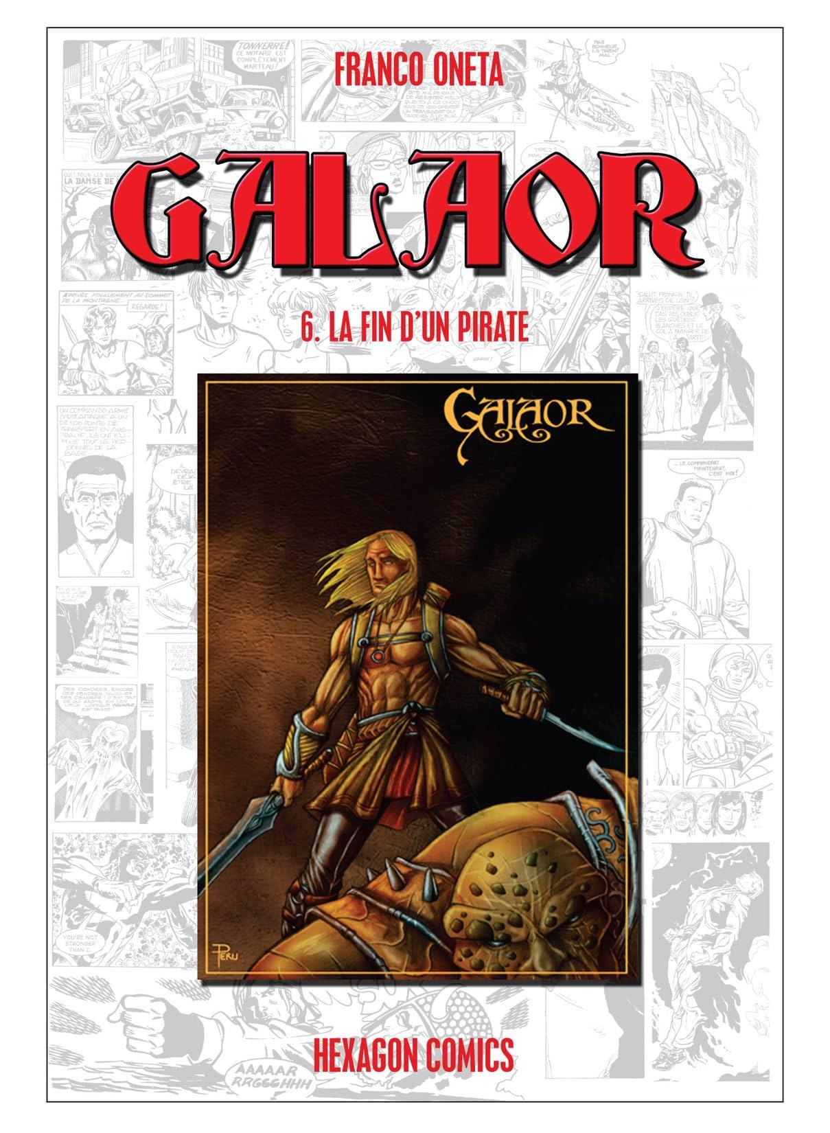 GALAOR Vol. 6: La Fin d'un Pirate