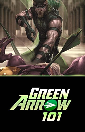 Green Arrow 101