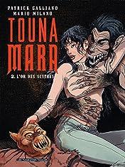 Touna Mara Vol. 2: L'Or des Scythes