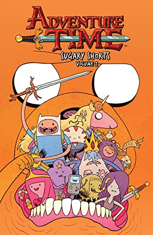 Adventure Time: Sugary Shorts Tome 2