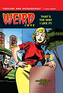 WEIRD Love Vol. 2: That's The Way I Like It