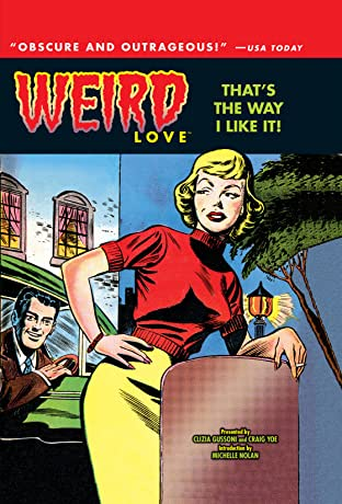 WEIRD Love Tome 2: That's The Way I Like It