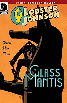 Lobster Johnson: The Glass Mantis #0