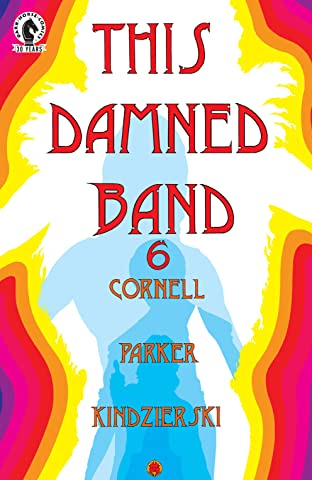 This Damned Band #6