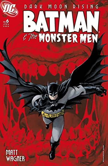 Batman & the Monster Men #6 (of 6)