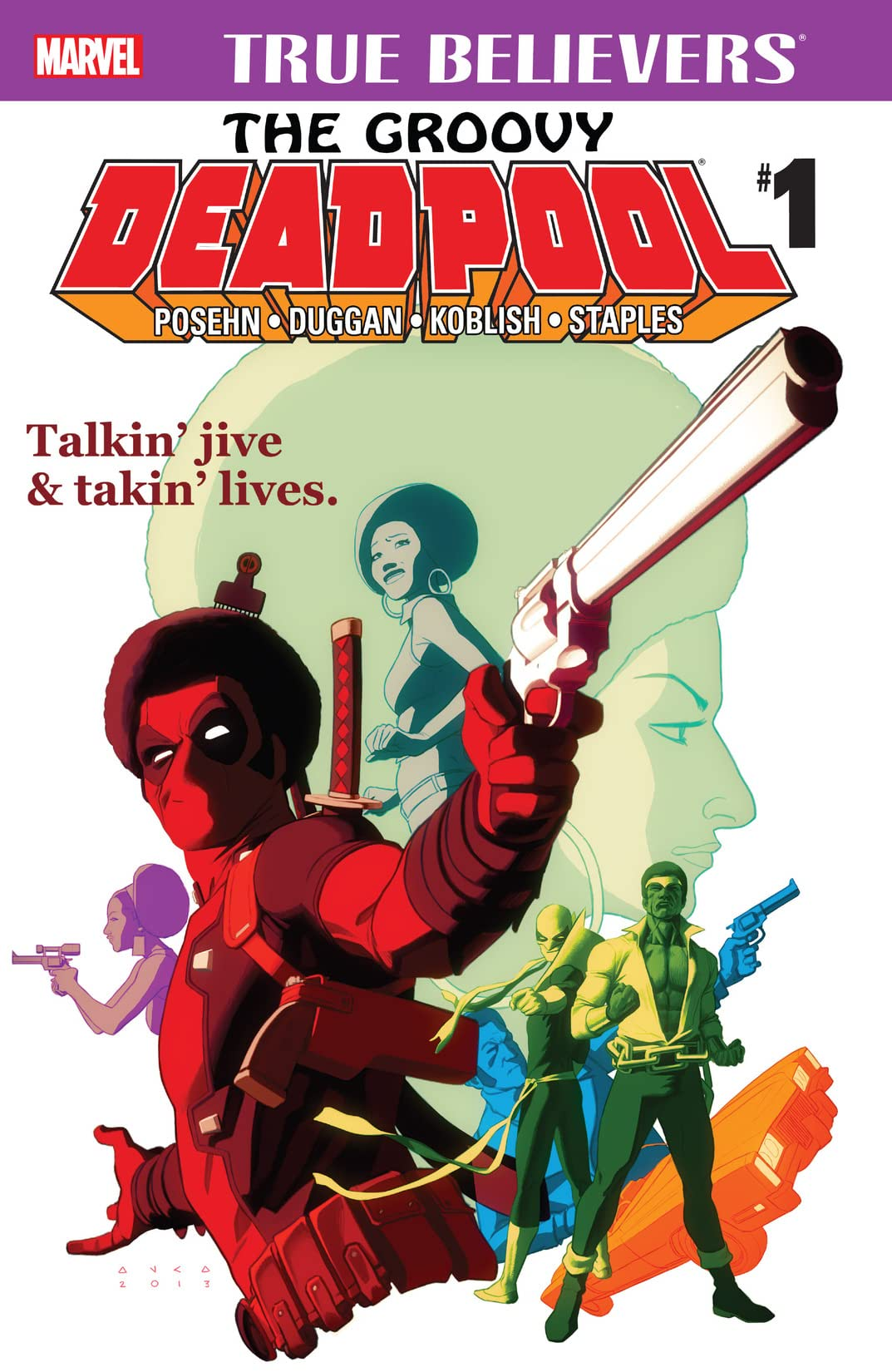 True Believers: The Groovy Deadpool #1