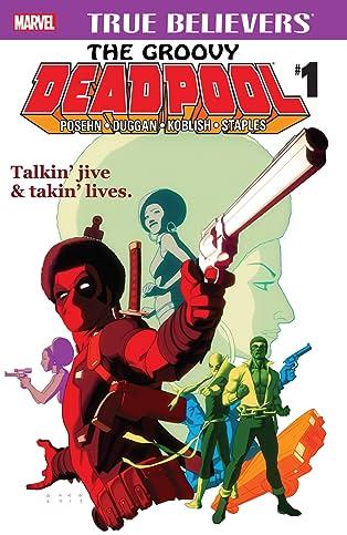 True Believers: The Groovy Deadpool #1