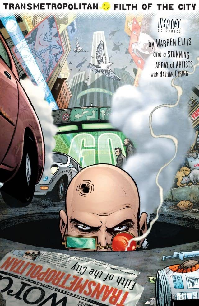 Transmetropolitan: Filth of the City