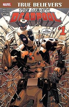 True Believers: The Meaty Deadpool #1
