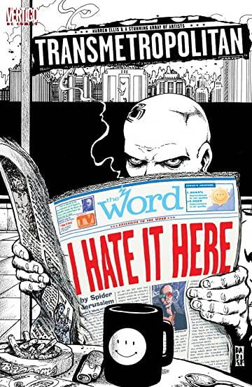 Transmetropolitan: I Hate It Here