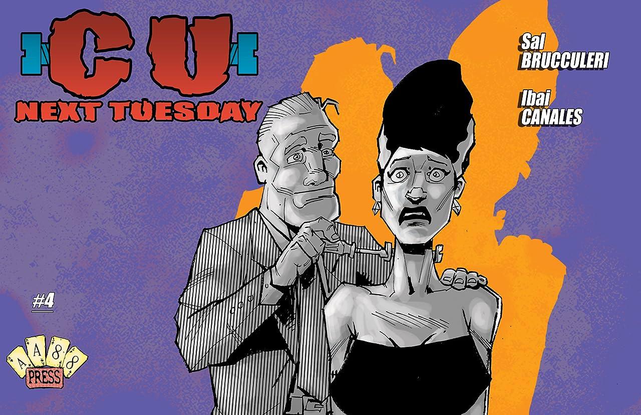 C U Next Tuesday #4