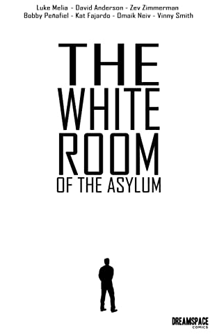 The White Room of the Asylum