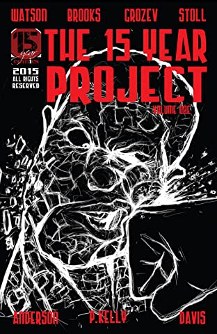 The 15 Year Project Tome 1
