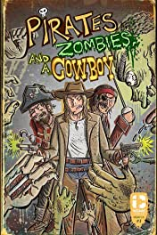 Pirates, Zombies, And A Cowboy #1