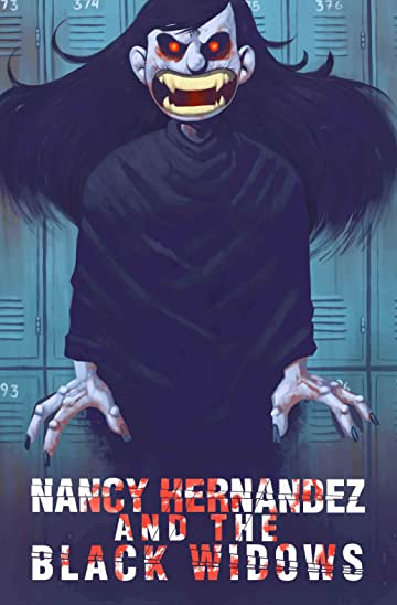 Nancy Hernandez & The Black Widows Vol. 1: The Call to Justice