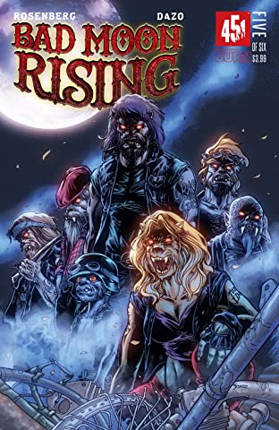 Bad Moon Rising #5