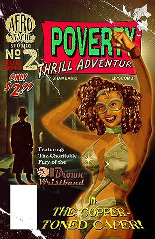 Poverty Thrill Adventures #2