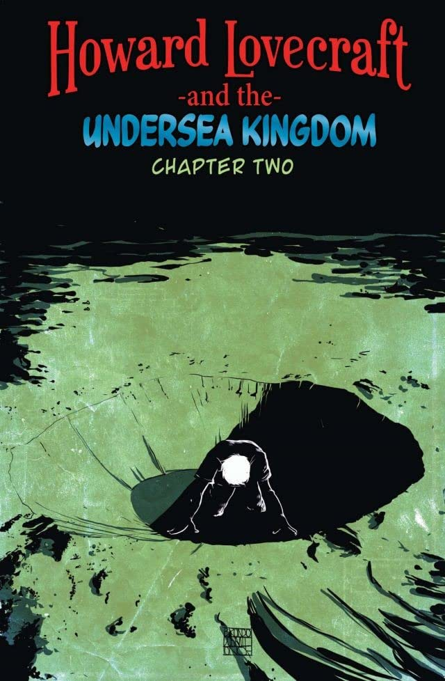 Howard Lovecraft & Undersea Kingdom #2