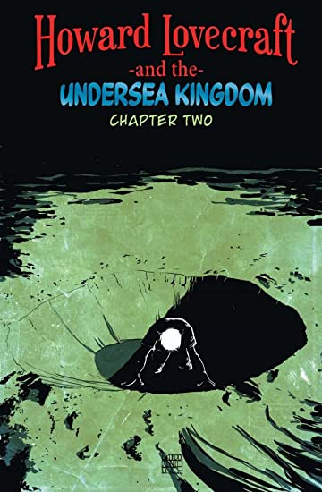 Howard Lovecraft & Undersea Kingdom #2