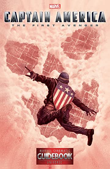 Guidebook to the Marvel Cinematic Universe #1: Marvel's Captain America: The First Avenger